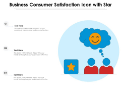 Business Consumer Satisfaction Icon With Star Ppt PowerPoint Presentation Gallery Maker PDF