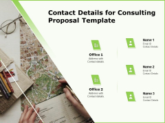 Business Contact Details For Consulting Proposal Template Ppt Slides Picture PDF