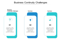 Business Continuity Challenges Ppt PowerPoint Presentation Layouts Example Topics Cpb