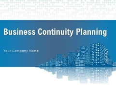 Business Continuity Planning Resilience Market Uncertainty Strong Leadership Ppt PowerPoint Presentation Complete Deck