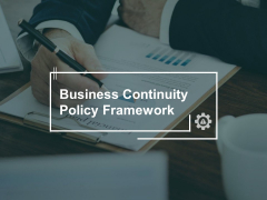Business Continuity Policy Framework Gear Ppt PowerPoint Presentation Professional Vector