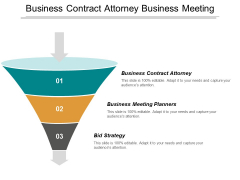 Business Contract Attorney Business Meeting Planners Bid Strategy Ppt PowerPoint Presentation Styles Graphics Template