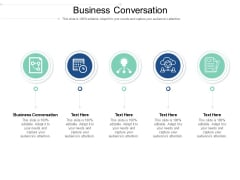 Business Conversation Ppt PowerPoint Presentation Infographics Template Cpb Pdf