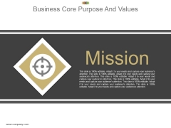 Business Core Purpose And Values Example Of Ppt Presentation