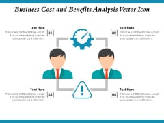 Business Cost And Benefits Analysis Vector Icon Ppt PowerPoint Presentation Portfolio Icon PDF