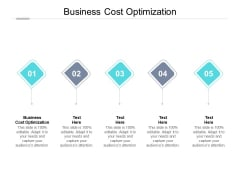 Business Cost Optimization Ppt PowerPoint Presentation Summary Format Ideas Cpb Pdf