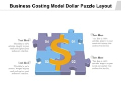 Business Costing Model Dollar Puzzle Layout Ppt PowerPoint Presentation Summary Outline PDF