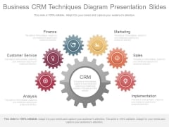 Business Crm Techniques Diagram Presentation Slides