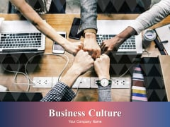 Business Culture Ppt PowerPoint Presentation Complete Deck With Slides