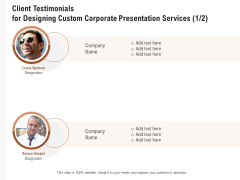 Business Customizable Client Testimonials For Designing Custom Corporate Presentation Services Themes PDF