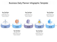 Business Daily Planner Infographic Template Ppt PowerPoint Presentation Show Shapes PDF