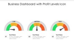 Business Dashboard With Profit Levels Icon Ppt PowerPoint Presentation Visual Aids Professional PDF