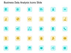 Business Data Analysis Icons Slide Icons PDF