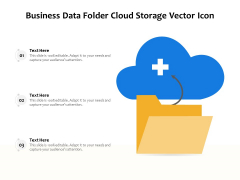 Business Data Folder Cloud Storage Vector Icon Ppt PowerPoint Presentation Icon Gallery PDF