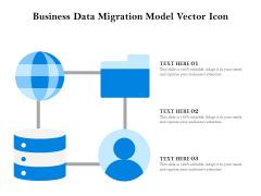 Business Data Migration Model Vector Icon Ppt PowerPoint Presentation Ideas Skills PDF