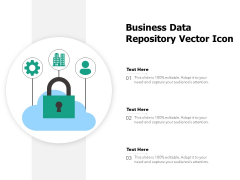 Business Data Repository Vector Icon Ppt PowerPoint Presentation Gallery Guide PDF