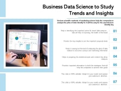 Business Data Science To Study Trends And Insights Ppt PowerPoint Presentation File Professional PDF