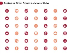 Business Data Sources Icons Slide Ppt PowerPoint Presentation Ideas Mockup
