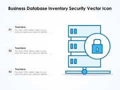 Business Database Inventory Security Vector Icon Ppt PowerPoint Presentation File Graphic Images PDF
