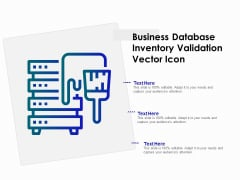 Business Database Inventory Validation Vector Icon Ppt PowerPoint Presentation File Professional PDF