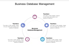 Business Database Management Ppt PowerPoint Presentation Styles Information Cpb