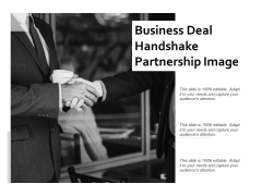 Business Deal Handshake Partnership Image Ppt PowerPoint Presentation Portfolio Summary