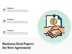 Business Deal Papers For New Agreement Ppt PowerPoint Presentation Styles Show PDF