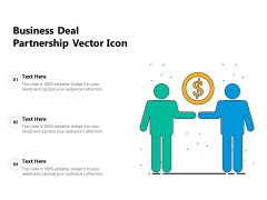 Business Deal Partnership Vector Icon Ppt PowerPoint Presentation Gallery Guide PDF