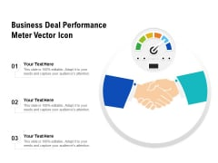 Business Deal Performance Meter Vector Icon Ppt PowerPoint Presentation Infographic Template Graphic Images PDF