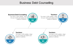 Business Debt Counselling Ppt PowerPoint Presentation Layouts Example Cpb