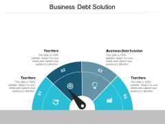 Business Debt Solution Ppt PowerPoint Presentation Professional Show