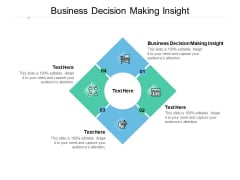Business Decision Making Insight Ppt PowerPoint Presentation Infographic Template Designs Cpb
