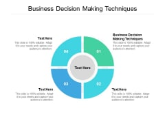 business decision making techniques ppt powerpoint presentation infographic template gridlines cpb