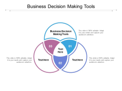 Business Decision Making Tools Ppt PowerPoint Presentation File Design Inspiration Cpb
