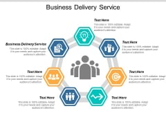 Business Delivery Service Ppt PowerPoint Presentation Slides Layout Cpb