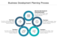 Business Development Planning Process Ppt PowerPoint Presentation Slides Graphics Example Cpb