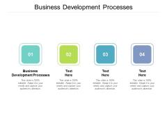 Business Development Processes Ppt PowerPoint Presentation Portfolio Master Slide Cpb
