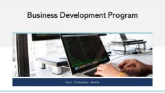 Business Development Program Performance Ppt PowerPoint Presentation Complete Deck With Slides