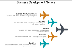 Business Development Service Ppt PowerPoint Presentation Outline Design Inspiration Cpb