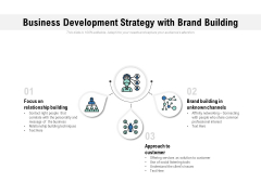 Business Development Strategy With Brand Building Ppt PowerPoint Presentation Icon Examples
