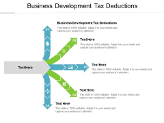 Business Development Tax Deductions Ppt PowerPoint Presentation Professional Show Cpb