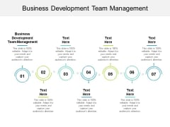 Business Development Team Management Ppt PowerPoint Presentation Gallery Themes Cpb