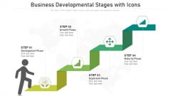 Business Developmental Stages With Icons Ppt PowerPoint Presentation File Elements PDF