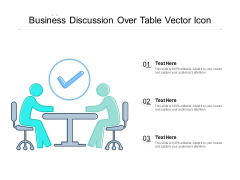 Business Discussion Over Table Vector Icon Ppt PowerPoint Presentation Ideas Templates