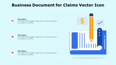 Business Document For Claims Vector Icon Ppt PowerPoint Presentation File Sample PDF