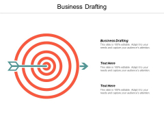Business Drafting Ppt PowerPoint Presentation Summary Graphics