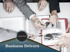 Business Drivers Ppt PowerPoint Presentation Complete Deck With Slides