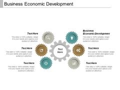 Business Economic Development Ppt PowerPoint Presentation Styles Influencers Cpb