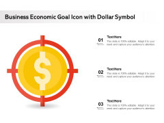 Business Economic Goal Icon With Dollar Symbol Ppt PowerPoint Presentation File Background Designs PDF