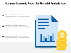 Business Economic Report For Financial Analysis Icon Ppt PowerPoint Presentation Gallery Slide Portrait PDF